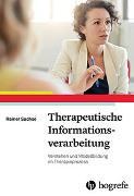 Cover-Bild zu Sachse, Rainer: Therapeutische Informationsverarbeitung