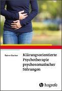 Cover-Bild zu Sachse, Rainer: Klärungsorientierte Psychotherapie psychosomatischer Störungen