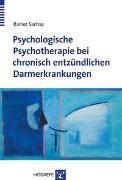 Cover-Bild zu Sachse, Rainer: Psychologische Psychotherapie bei chronisch entzündlichen Darmerkrankungen
