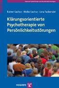 Cover-Bild zu Sachse, Rainer: Klärungsorientierte Psychotherapie von Persönlichkeitsstörungen