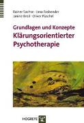 Cover-Bild zu Sachse, Rainer: Grundlagen und Konzepte Klärungsorientierter Psychotherapie