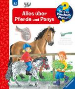 Cover-Bild zu Wieso? Weshalb? Warum? Alles über Pferde und Ponys (Band 21) von Erne, Andrea