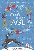 Cover-Bild zu Winterson, Jeanette: Wunderweiße Tage