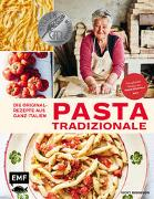 Cover-Bild zu Bennison, Vicky: Pasta Tradizionale - Die Originalrezepte aus ganz Italien