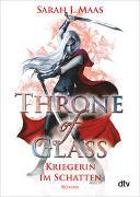 Cover-Bild zu Maas, Sarah J.: Throne of Glass 2 - Kriegerin im Schatten