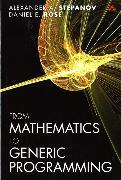 Cover-Bild zu From Mathematics to Generic Programming von Stepanov, Alexander A.