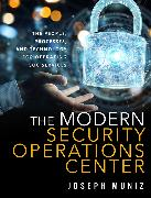 Cover-Bild zu The Modern Security Operations Center von Muniz, Joseph