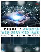 Cover-Bild zu Learning Amazon Web Services (AWS) von Wilkins, Mark
