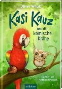 Cover-Bild zu Wnuk, Oliver: Kasi Kauz und die komische Krähe (Kasi Kauz 1)