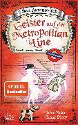Cover-Bild zu Aaronovitch, Ben: Geister auf der Metropolitan Line