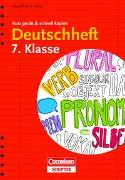 Cover-Bild zu Brenner, Gerd: Deutschheft 7. Klasse - kurz geübt & schnell kapiert