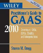 Cover-Bild zu Wiley Practitioner's Guide to GAAS 2010 (eBook) von Bragg, Steven M.