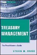 Cover-Bild zu Treasury Management (eBook) von Bragg, Steven M.
