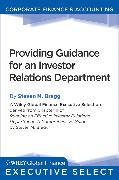 Cover-Bild zu Providing Guidance for an Investor Relations Department (eBook) von Bragg, Steven M.
