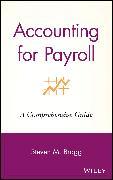 Cover-Bild zu Accounting for Payroll (eBook) von Bragg, Steven M.