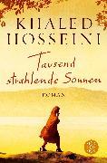 Cover-Bild zu Tausend strahlende Sonnen von Hosseini, Khaled