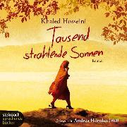 Cover-Bild zu Tausend strahlende Sonnen (Ungekürzt) (Audio Download) von Hosseini, Khaled