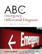 Cover-Bild zu ABC of Emergency Differential Diagnosis (eBook) von Morris, Francis (Hrsg.)