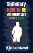 "Summary of ""How to Be an Antiracist"" by Ibram X. Kendi"