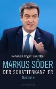 Markus Söder - Der Schattenkanzler