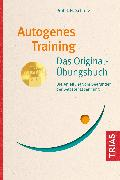 Autogenes Training Das Original-Übungsbuch