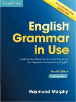 English Grammar in Use. Fourth Edition. Intermediate. Practice Book with answers