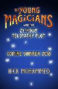 The Young Magicians and the 24-Hour Telepathy Plot