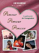 Amour, Amour, Amour